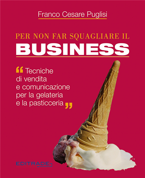 Per non far squagliare il business